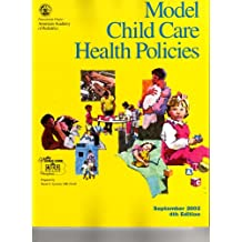 Model Child Care Health Policies: June, 1997