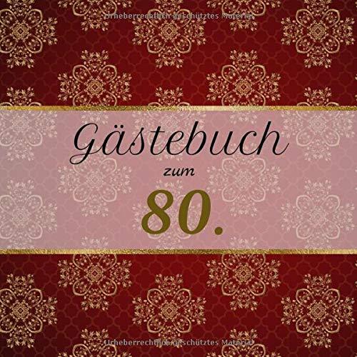 Gästebuch zum 80.: Motiv Edel | Zum Ausfüllen | Für bis zu 40 Gäste | Geschenkidee