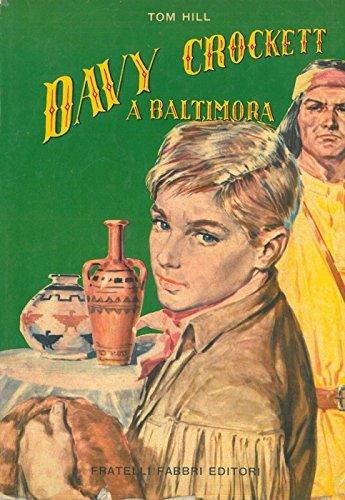 Davy Crockett a Baltimora.