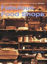 Fabulous Food Shops (Interior Angles) by Jane Peyton (2006-11-17)