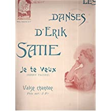 Les danses d'Erik Satie JE TE VEUX ( Henry Pacory) Valse chantée