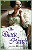 The Black Hawk: Spymaster 4 (A series of sweeping, passionate historical romance) (The Spymaster Series)