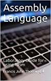 Assembly Language: Laboratory Guide for using Tasm