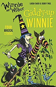 Winnie and Wilbur: Giddy-Up, Winnie by [Owen, Laura]