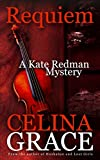 Requiem (Kate Redman Series) by Celina Grace
