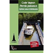 Code Vagnon, permis plaisance : Option eaux intérieures