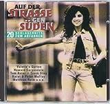 Howard Carpendale, Nicki, Valerie's Garten, Karat & Peter Maffay.. by Polydor) Auf der Strasse gen Süden-20 Schlagerhits (1994
