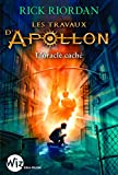 Les travaux d'Apollon, Tome 1 - L'oracle caché