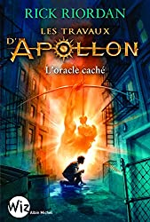 Les travaux d'Apollon, Tome 1 : L'oracle caché