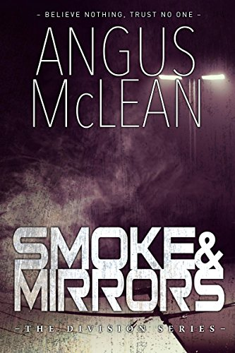 Smoke and Mirrors (The Division Book 1) (English Edition)
