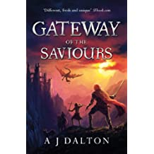 Gateway of the Saviours (Chronicles of a Cosmic Warlord Book 2)