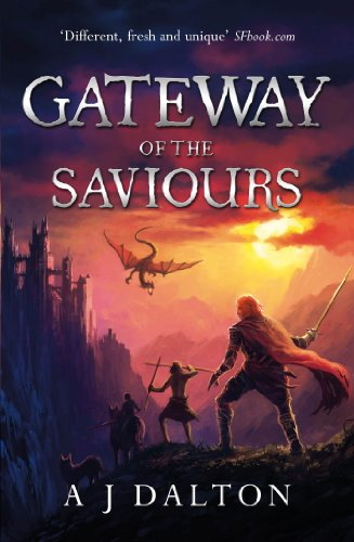 Gateway of the Saviours (Chronicles of a Cosmic Warlord Book 2) by [Dalton, A J]