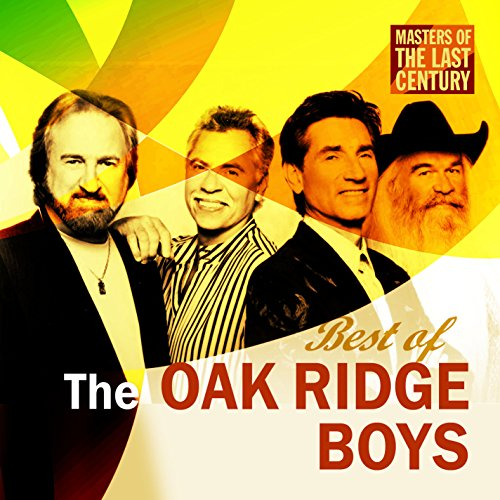 Masters Of The Last Century: Best of The Oak Ridge Boys - Ridge Master