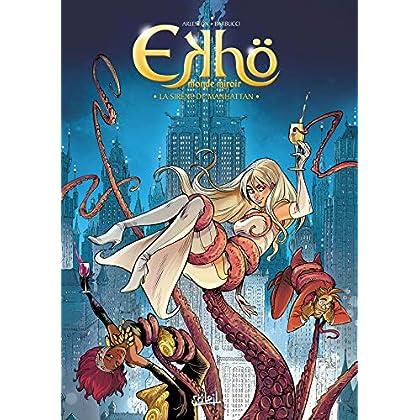 Ekhö monde miroir 08 - La Sirène de Manhattan