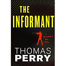 The Informant (Butcher's Boy) by Thomas Perry (2011-05-05)