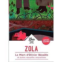 La mort d'Olivier Becaille et autres nouvelles naturalistes