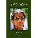 Vaidehi Kathana - A Critical Study of Vaidehi's Narratives