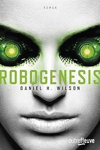 """Afficher """"Robogenesis"""""""