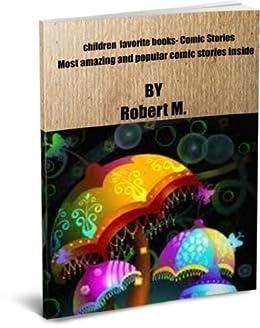 Children Favorite books - Comic Stories (English Edition) von [M, Robert]