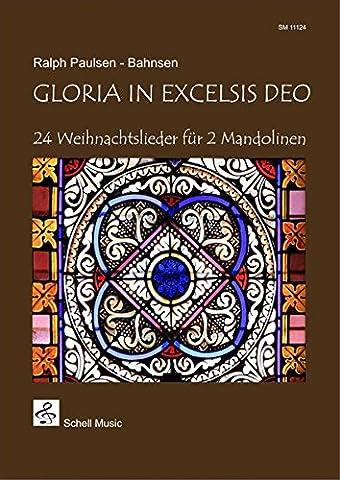 Gloria in Excelsis Deo: 24 Weihnachtslieder für 2 Mandolinen