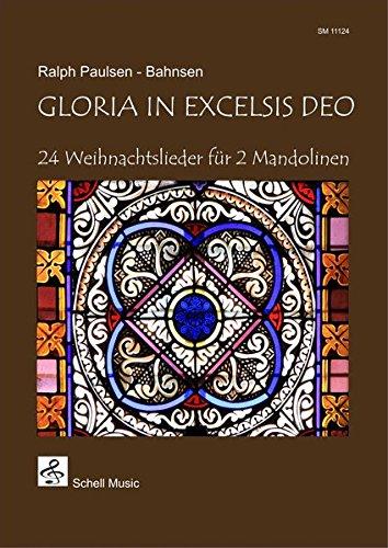 Gloria in Excelsis Deo: 24 Weihnachtslieder für 2 Mandolinen (Noten für Geige, Violine)