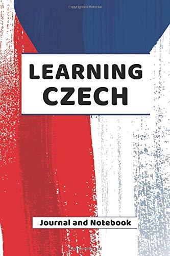 Learning Czech Journal and Notebook: A modern resource book for beginners and students that learn Czech