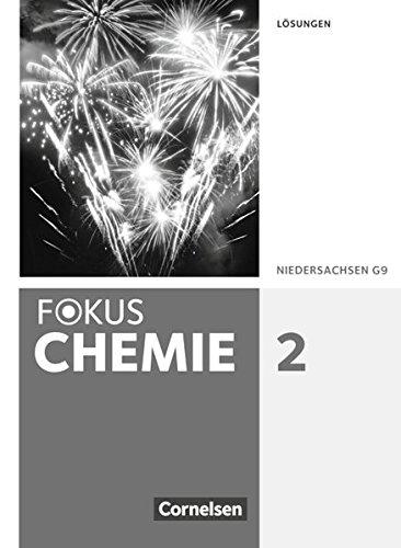 Fokus Chemie - Neubearbeitung - Gymnasium Niedersachsen: Band 2 - Lösungen Fokus-band