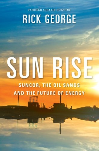 sun-rise-suncor-the-oil-sands-and-the-future-of-energy