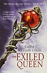 The Exiled Queen (The Seven Realms Series, Book 2): 2/3 by Cinda Williams Chima (10-Nov-2011) Paperback