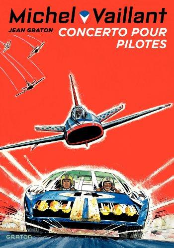 Michel Vaillant - tome 13 - Michel Vaillant 13 (rééd. Dupuis) Concerto pour pilotes
