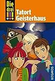 Die drei !!!, 45, Tatort Geisterhaus (drei Ausrufezeichen)