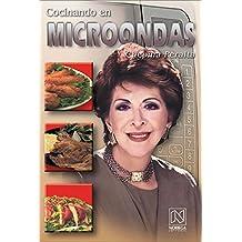 Cocinando en microondas/Microwave Cooking