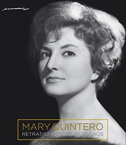 Mary Quintero: Retratista desde os 15 anos (Grandes Obras - Edicións Singulares) por Mary Quintero