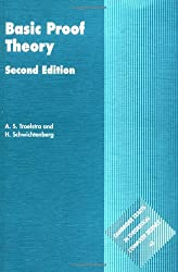Basic Proof Theory 2ed (Cambridge Tracts in Theoretical Computer Science)