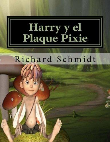 Harry y el Plaque Pixie por Richard Schmidt