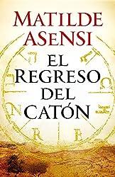 El regreso del Catón (Spanish Edition)