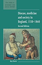 Disease, Medicine and Society in England, 1550-1860 Second Edition (New Studies in Economic and Social History)