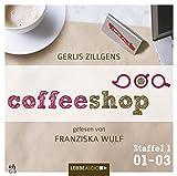 Coffeeshop 1.01-1.03: Staffel 1, Episode 01-03 - Gerlis Zillgens