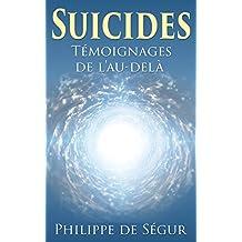 Suicides: Témoignages de l'au-delà