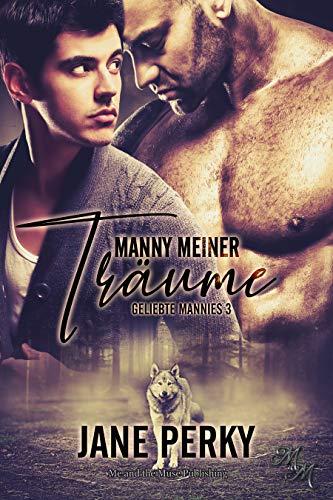 Manny meiner Träume (Geliebte Mannies 3)
