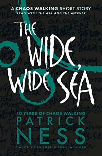 The Wide, Wide Sea: A Chaos Walking Short Story (English Edition)