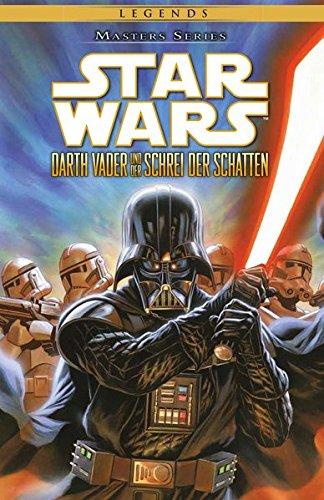 Star Wars Masters: Bd. 18: Darth Vader und der Schrei der Schatten (Der Master-tv-serie)