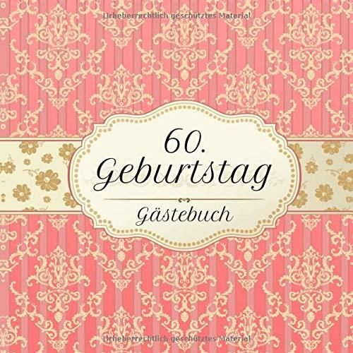 60. Geburtstag Gästebuch: Motiv Vintage No. 2 | Zum Ausfüllen | Für bis zu 40 Gäste | Geschenkidee