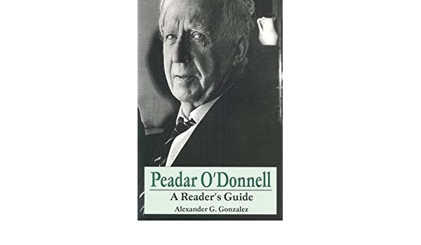 Peadar ODonnell: A Readers Guide