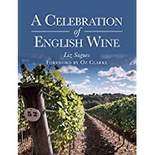 A Celebration of English Wine (English Edition)