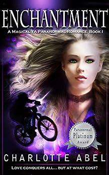 Enchantment (The Channie Series Book 1) (English Edition) par [Abel, Charlotte]