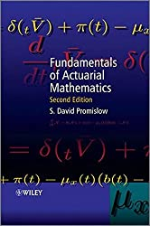Fundamentals of Actuarial Mathematics by S. David Promislow (2010-12-20)