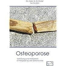 Osteoporose: Verhütung und Heilbarkeit (Aus der Sprechstunde)