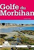 Autour du Golfe du Morbihan...