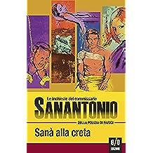 Sanà alla creta: Le inchieste del commissario Sanantonio: 120